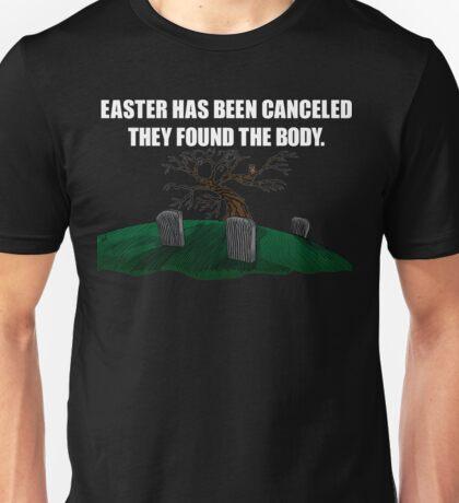 Easter Canceled  Unisex T-Shirt