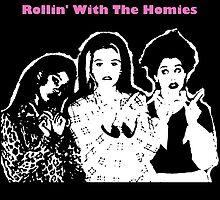Rollin' Wit The Homies by psychicjade