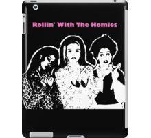 Rollin' Wit The Homies iPad Case/Skin