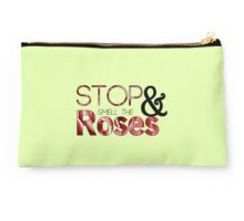 Stop & Smell The Roses Studio Pouch