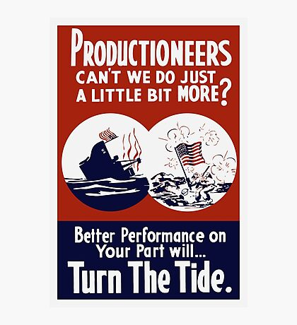 Can't We Do Just A Little Bit More -- WW2 Poster Photographic Print