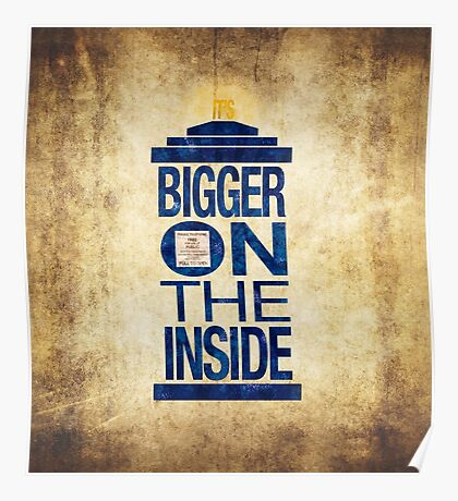 It's Bigger on the Inside - Tardis Grunge Poster