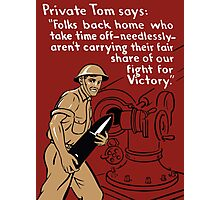 Private Tom -- World War Two Poster Photographic Print
