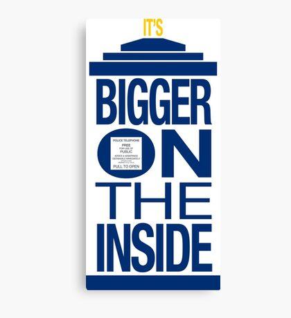 It's Bigger on the Inside - Tardis Canvas Print