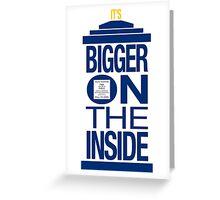 It's Bigger on the Inside - Tardis Greeting Card