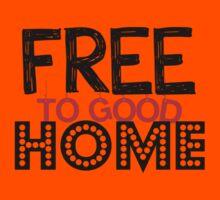 Free to Good Home Kids Tee