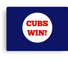 Cubs Win! Canvas Print
