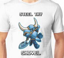 Steel Thy Shovel Unisex T-Shirt
