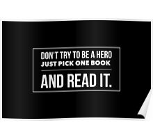 Don't try to be a hero just pick one book and read it Poster