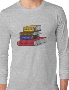 Fiction Is Awesome Long Sleeve T-Shirt