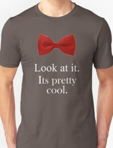 Bowties are cool. Unisex T-Shirt
