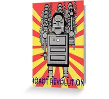 Robot Revolution  Greeting Card