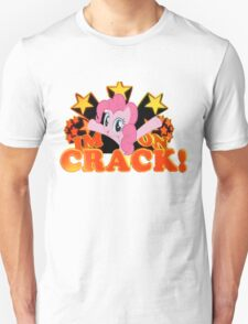 Pinkie Pies On Crack T-Shirt