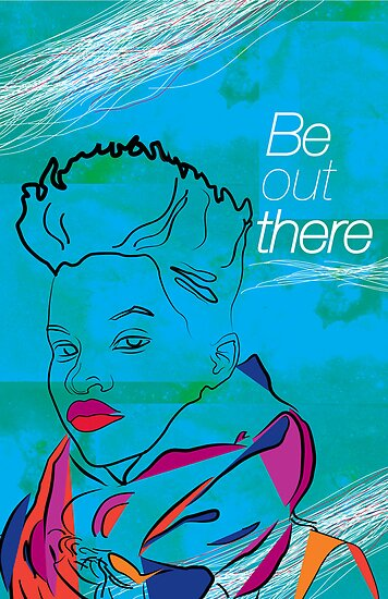 Be Out There by Erikaflea123