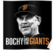 Bruce Bochy and the San Francisco Giants Poster