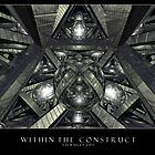Within the Construct by Dreamscenery