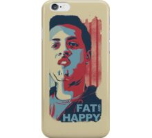 FAT AND HAPPY iPhone Case/Skin