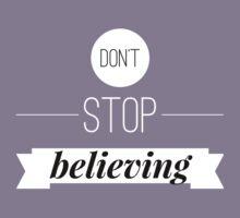 Don't stop believing Kids Tee