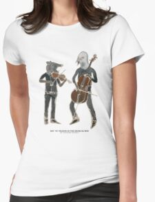 Rat vs Pigeon in the musical way Womens Fitted T-Shirt