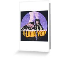 Lava Greeting Card