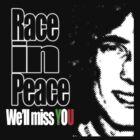 Race In Peace by vincef71