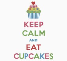 Keep Calm and Eat Cupcakes 5  by Andi Bird