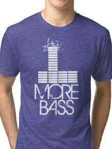 More Bass Tri-blend T-Shirt