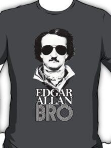 Edgar Allan Bro T-Shirt