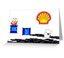 SHELL ruining the arctic for everyone!  Greeting Card
