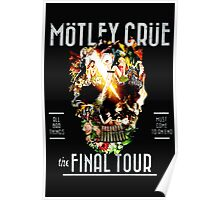 MOTLEY CRUE The Final Tour  Poster