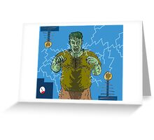 Frankenstein's monster gets the juice ! ( Frank's zapper ) Greeting Card