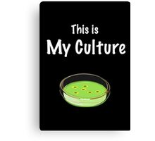 This is my culture Canvas Print