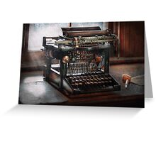 Steampunk - Typewriter - A really old typewriter  Greeting Card