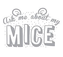 Ask me about my MICE Photographic Print
