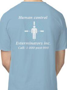 Exterminators Classic T-Shirt