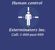 Exterminators Unisex T-Shirt