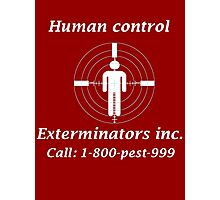 Exterminators Photographic Print