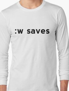 :w saves - Black Text for Vi/Vim Users Long Sleeve T-Shirt