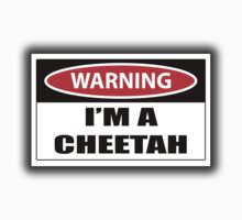 Warning i'm a cheetah sign One Piece - Short Sleeve