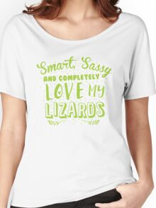 Smart, Sassy and completely love my LIZARDS Women's Relaxed Fit T-Shirt