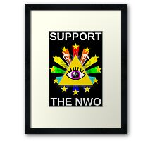 Support the NWO! Framed Print