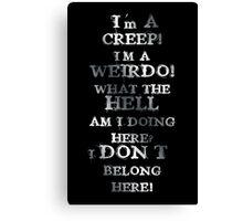creep metal Canvas Print