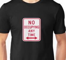 No Occupying Unisex T-Shirt