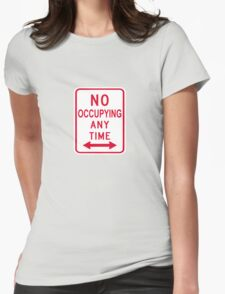 No Occupying T-Shirt