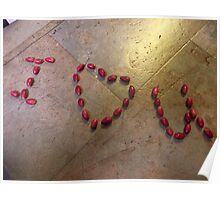 I LOVE YOU - Written in Miracle fruit - Kennedy, North Queensland, Australia Poster