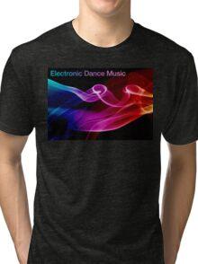 Electronic Dance Music Tri-blend T-Shirt
