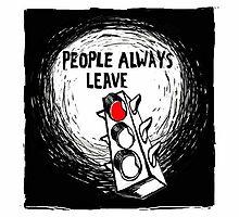 People Always Leave - Peyton Sawyer Art by peytonsawyer
