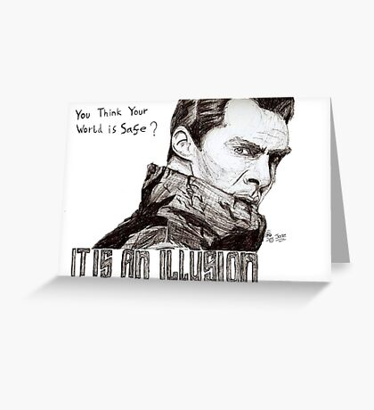 You think your world is safe? Greeting Card