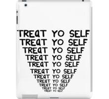 Treat yo self 3  iPad Case/Skin