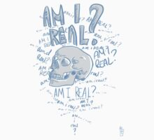 Am I Real? by Ineffable